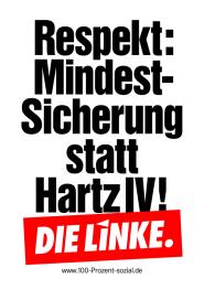 Respekt: Mindestsicherung statt Hartz IV!