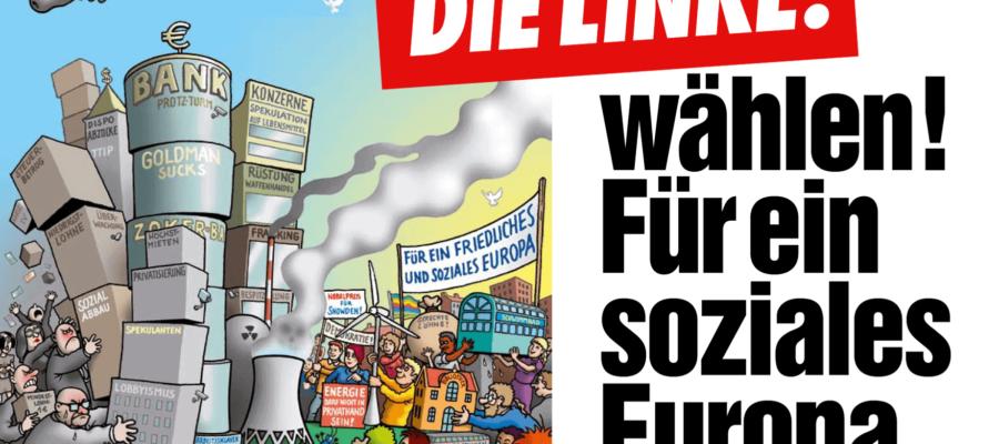 DIE LINKE wählen! Für ein soziales Europa. (Plakat)