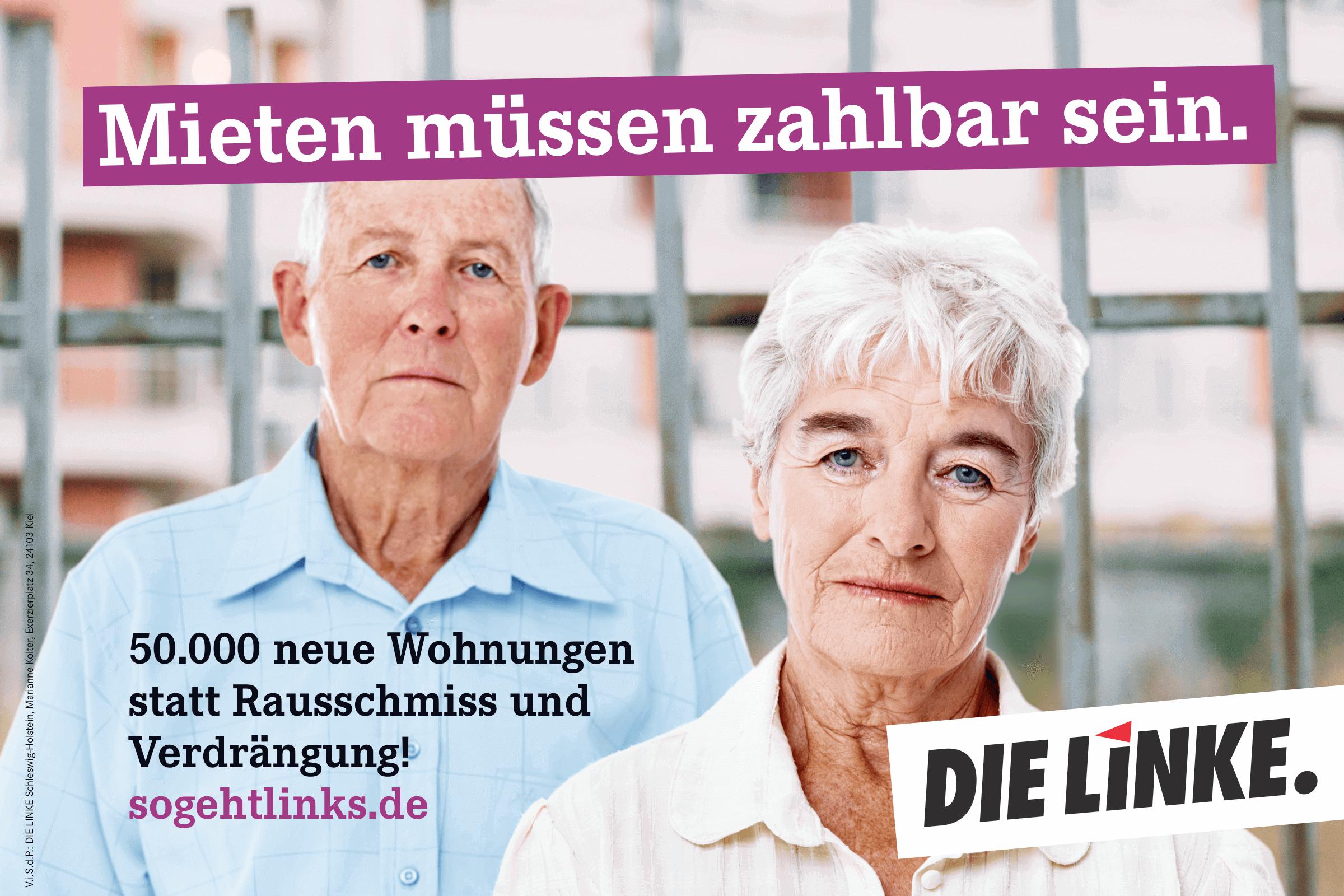 Mieten müssen zahlbar sein. 50 000 neue Wohnungen statt Rausschmiss und Verdrängung! (Plakat DIE LINKE zur Landtagswahl 2017 in Schleswig-Holstein)