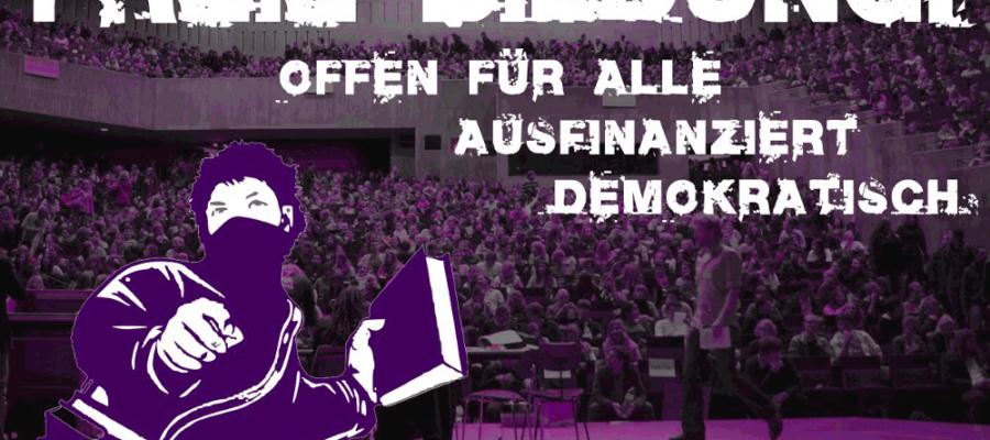 Freie Bildung! Offen für alle, ausfinanziert, demokratisch. (Bild: Linksjugend ['solid])