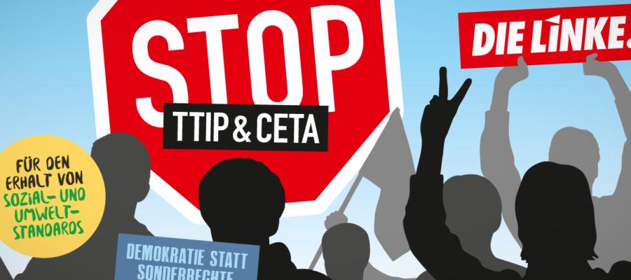 Stopp TTIP & CETA! Demokratie statt Sonderrechte für Konzerne! (Plakat DIE LINKE)