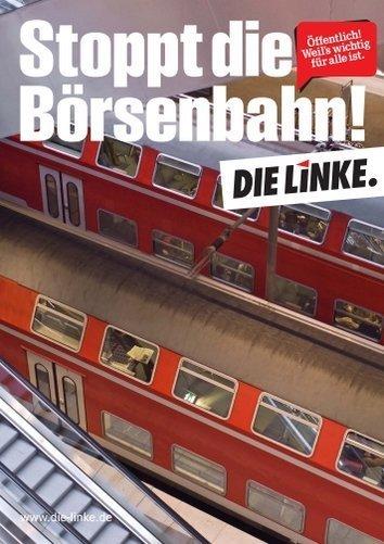Stoppt die Börsenbahn! (Plakat DIE LINKE)