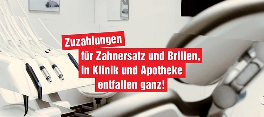 Text im Bild: Zuzahlungen für Zahnersatz und Brillen, in Klinik und Apotheke entfallen ganz! (DIE LINKE)